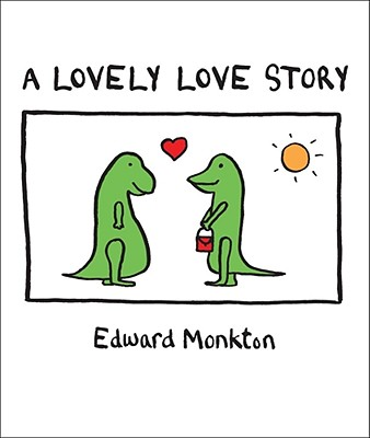 A Lovely Love Story By Monkton, Edward