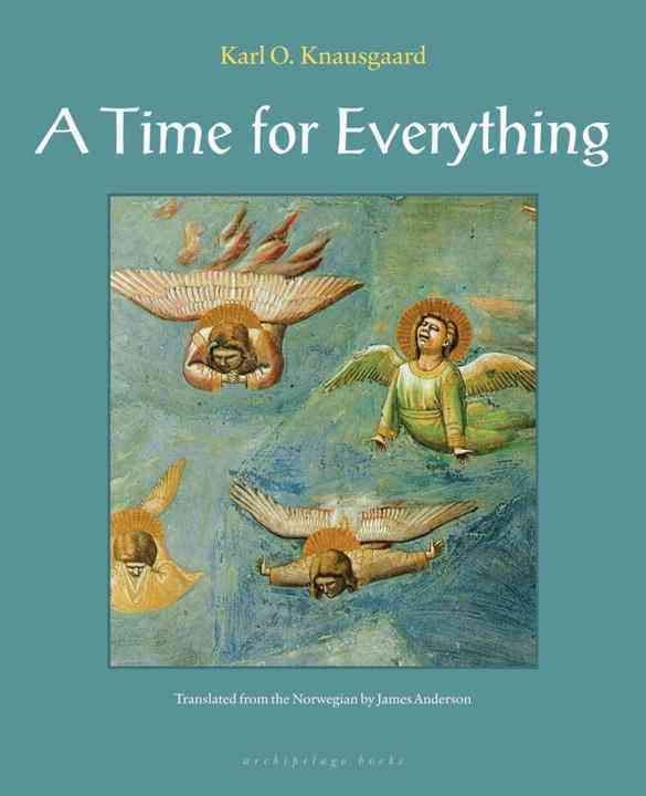 A Time for Everything By Knausgaard, Karl Ove/ Anderson, James (TRN)